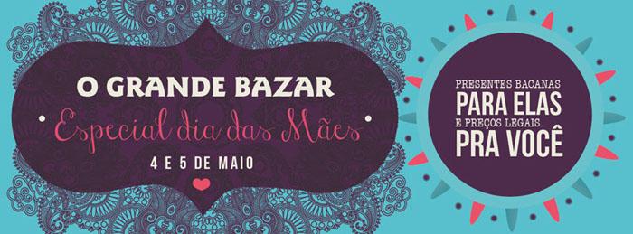 Tem O Grande Bazar em Ribeirão nesse fim de semana!